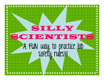 """Lab Safety - """"Silly Scientists"""" Practice Activity"""