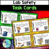 Science Lab Safety Task Cards - with or without QR codes