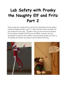 Lab Safety with Franky the Naughty Elf and Fritz