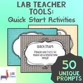Lab Teacher Tools: Quick Start Activities