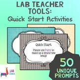 Lab Teacher Tools: Quick Start Activities