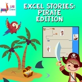 Excel Stories: Pirates Edition (Google Sheets Compatible)