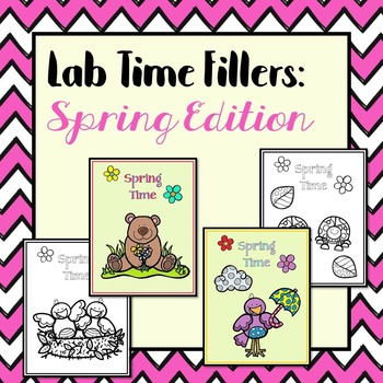 Lab Time Fillers: Spring Edition