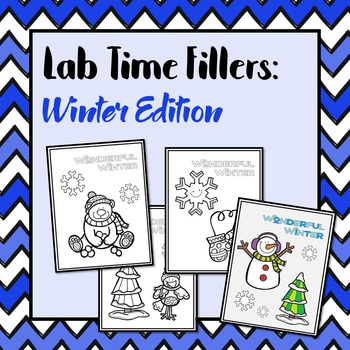 Lab Time Fillers: Winter Edition