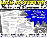 Lab: Using Significant Figures to Calculate the Thickness of Aluminum Foil