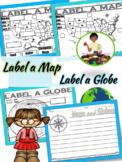 Map Skills: Label A Map, Label A Globe   Social Studies