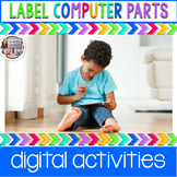 Label Computer Parts Digital Interactive Activities