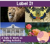 Label It- A Daily 5 Work on Writing Activity