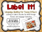{Label It!} Language & Vocabulary Building Activities for Young Writers
