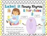 Label It Nursery Rhymes! (and fairytales, too)