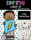 Label It | Spring | Writing Centers | Vocabulary