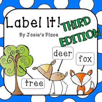 Label It! Third Edition!