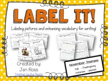 Label It and Write About it! {November}