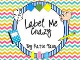 Label Me Crazy {Bright Chevron}