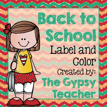 Label and Color BACK TO SCHOOL - The Gypsy Teacher