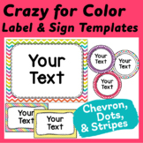 """Label and Sign Templates in """"Crazy for Color"""" Dots, Chevro"""
