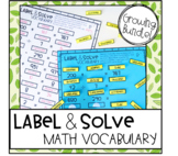Label and Solve Math Vocabulary  - Growing Bundle