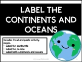 Label the Continents and Oceans   Cut and Paste