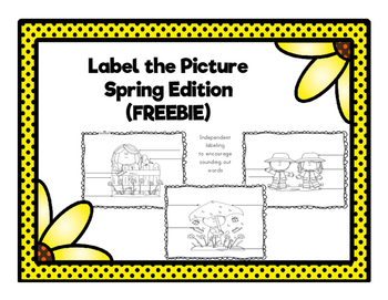 Label the Picture Spring Edition *FREEBIE