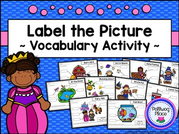 Label the Picture - Vocabulary Activity {Set 1}