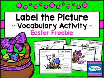 Label the Picture - Vocabulary Activity - Easter {FREEBIE}