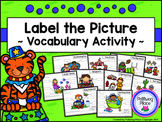 Label the Picture - Vocabulary Activity {Set 2}
