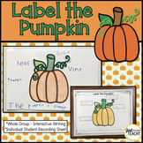 Label the Pumpkin - Interactive & Independent Writing
