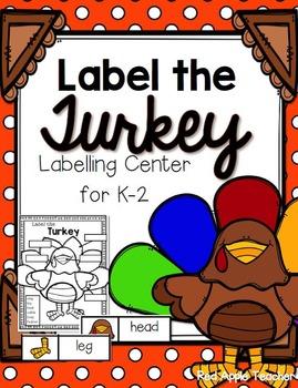 FREEBIE--Label the Turkey--Center for K-2