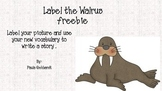 Label the Walrus ~ freebie