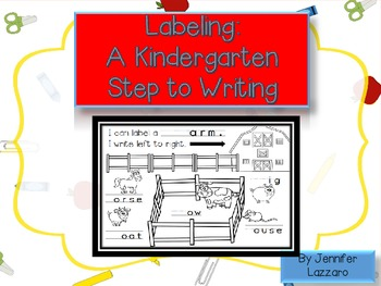 Labeling: A Kindergartener's First Step to Writing