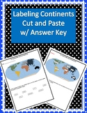 Labeling Continents Cut and Paste w/ Answer Key