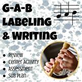 Music Labeling & Writing G-A-B Worksheet