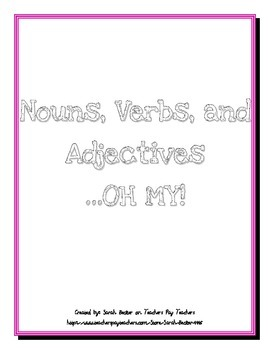 Labeling Nouns, Verbs, and Adjectives