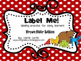 Labeling Practice: Brown Bear Edition