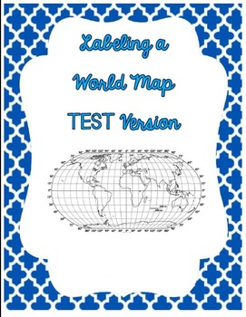 Labeling a World Map Test