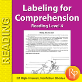 Labeling for Comprehension: Reading Level 4