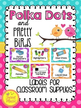 Labels {Polka Dots and Pretty Birds Classroom Decor Theme}