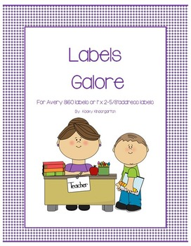 Labels Galore!( Editable Word Document)