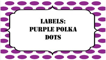 Labels: Purple Polka Dots