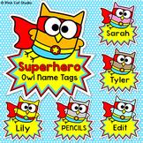 Owl Superhero Theme Name Tags - Editable Classroom Labels