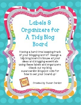 Labels and Organizers For A Tidy Blog Board