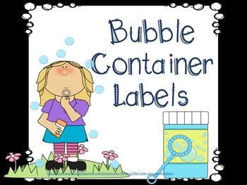 Labels for Bubble Containers