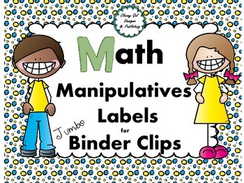 Labels for Jumbo Binder Clips: Organize Your Math Manipulatives