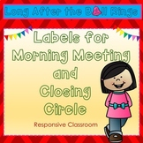 Labels for Morning Meeting and Closing Circle Routines (Responsive Classroom)