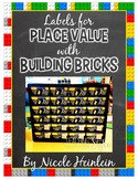 Labels for Place Value With Building Bricks