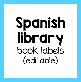 Labels for Spanish Classroom Library
