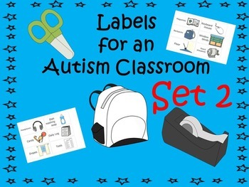 Labels for an Autism Classroom - Set 2