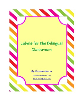 Labels for the Bilingual Classroom