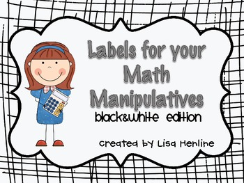 Labels for your Math Manipulatives *Black & White Edition*