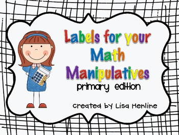 Labels for your Math Manipulatives *Primary Edition*